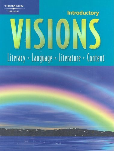 Visions Intro: Literacy, Language, Literature, Content - Jill Korey O'Sullivan, Christy M. Newman