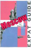 Expat Guide: Moscow