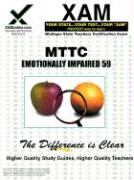 Mttc Emotionally Impaired 59 Teacher Certification Test Prep Study Guide - Wynne, Sharon