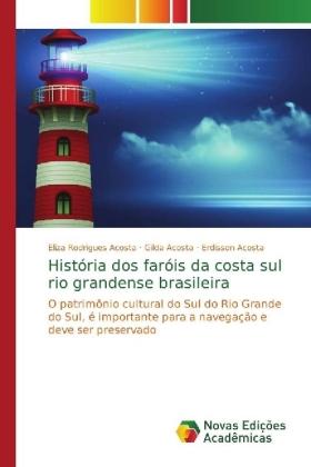 História dos faróis da costa sul rio grandense brasileira