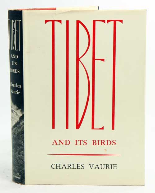 Tibet and its birds. - Vaurie, Charles.
