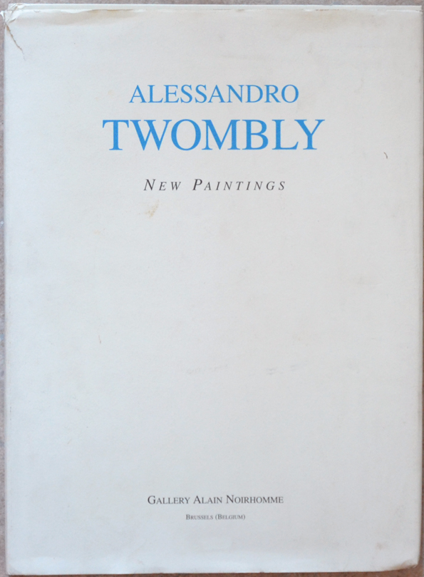 Alessandro Twombly (new paintings). - MILAZZO (Richard)