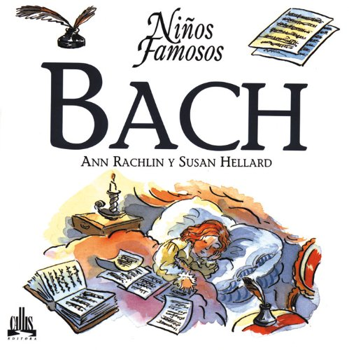 Bach (Ninos Famosos / Famous Children Series) (Spanish Edition) - Ann Rachlin