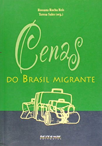 Cenas do Brasil migrante (Portuguese Edition)