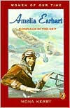 Amelia Earhart: Courage in the Sky - Mona Kerby
