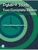 Pgmp® Study: Two Complete Exams - Leithy Mohamed Leithy
