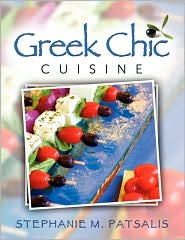 Greek Chic Cuisine - Stephanie Patsalis