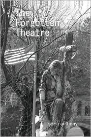 The Forgotten Theatre