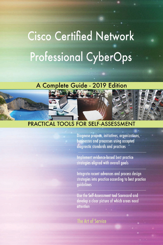 Cisco Certified Network Professional CyberOps A Complete Guide - 2019 Edition - Gerardus Blokdyk