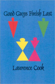 Good Guys Finish Last - Laurence F. Cook