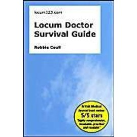 Locum Doctor Survival Guide - Robbie Coull