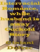 Interracial Romance, While Husband Is Away - Giniani Dulvec