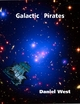 Galactic Pirates - Daniel West