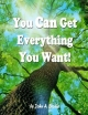 You Can Get Everything You Want - John Brodie