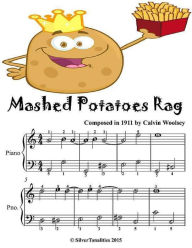 Mashed Potatoes Rag - Easiest Piano Sheet Music Junior Edition - Silver Tonalities