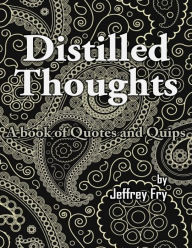 Distilled Thoughts