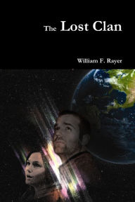 The Lost Clan - William F. Rayer