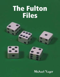 The Fulton Files - Michael Yager