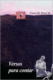 Versos para Contar - Víctor Manuel Pérez Martínez