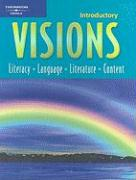 Introductory Visions: Literacy, Language, Literature, Content (Student Book)