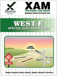WEST-E Special Education 0353 - Created by Xamonline