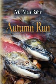 Autumn Run - M Alan Bahr