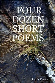 Four dozen short Poems - Leo De Freyne