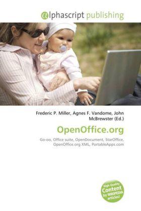 OpenOffice.org - Miller, Frederic P. (Hrsg.) / Vandome, Agnes F. (Hrsg.) / McBrewster, John (Hrsg.)