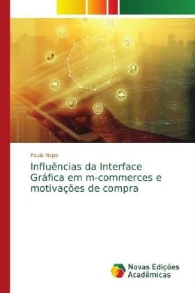 Influências da Interface Gráfica em m-commerces e motivações de compra - Napo, Paula