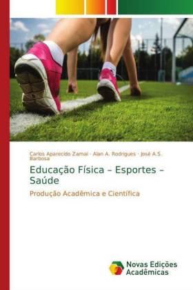 Educação Física - Esportes - Saúde - Produção Acadêmica e Científica - Zamai, Carlos Aparecido / Rodrigues, Alan A. / A.S. Barbosa, José