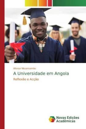 A Universidade em Angola - Reflexão e Acção - Nkuansambu, Afonso