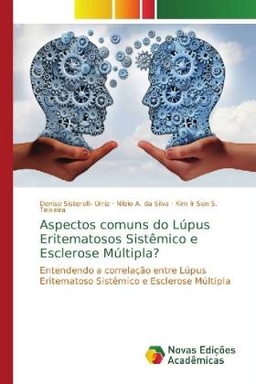Aspectos comuns do LÃpus Eritematosos SistÃmico e Esclerose MÃltipla? - Entendendo a correlaÃÃo entre LÃpus Eritematoso SistÃmico e Esclerose MÃltipla