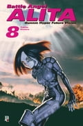 Battle Angel Alita - Gunnm Hyper Future Vision vol. 08 - Yukito Kishiro