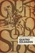Samir Machado de Machado: Quatro soldados