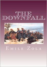 The Downfall - Emile Zola