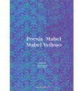 Poesia Mabel - Velloso, Mabel