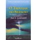O Trovejar do Silencio - Goldsmith, Joel S.