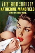 7 best short stories by Katherine Mansfield - August Nemo, Katherine Mansfield