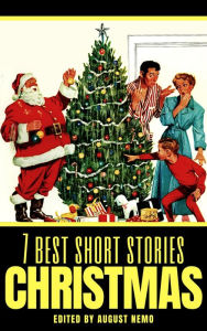 7 best short stories: Christmas Hans Christian Andersen Author