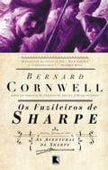 Os Fuzileiros de Sharpe - Bernard Cornwell