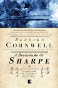 A Devastação de Sharpe - Bernard Cornwell