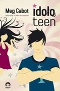 Ídolo Teen - Meg Cabot