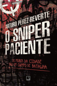 O sniper paciente Arturo Pérez-Reverte Author