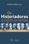Os historiadores: Clássicos da História, vol. 1