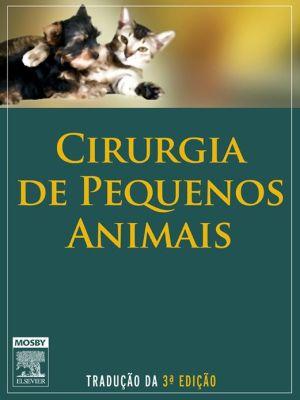 Cirurgia para Pequenos Animais - Theresa Fossum