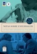 Notas Sobre Enfermagem - Ivone Evangelista CABRAL, Telma Ribeiro Garcia