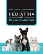 Pediatria De Pequenos Animais