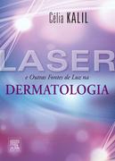 Célia Kalil: Laser e Outras Fontes de Luz em Dermatologia