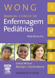 Wong Manual Clínico de Enfermagem Pediátrica - Marilyn J. Hockenberry