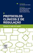 Jose Manuel Lopes dos Santos: Protocolos Clínicos e de Regulação